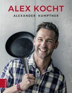 Alex kocht (eBook, ePUB) - Kumptner, Alex