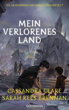 Mein verlorenes Land (eBook, ePUB) - Clare, Cassandra; Brennan, Sarah Rees
