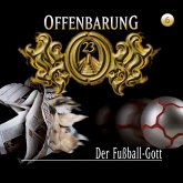 Offenbarung 23, Folge 6: Der Fußball-Gott (MP3-Download)