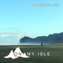 A Travelled Soul - On My Isle
