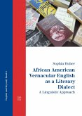 African American Vernacular English as a Literary Dialect (eBook, PDF)