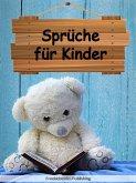 Sprüche für Kinder (eBook, ePUB)