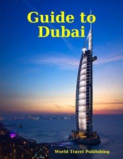 Guide to Dubai (eBook, ePUB)