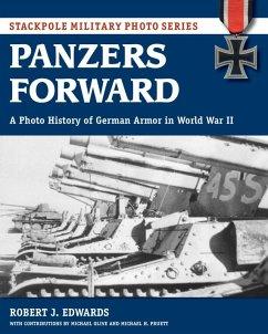 Panzers Forward (eBook, ePUB) - Edwards, Robert