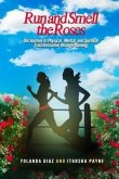 Run and Smell the Roses (eBook, ePUB)