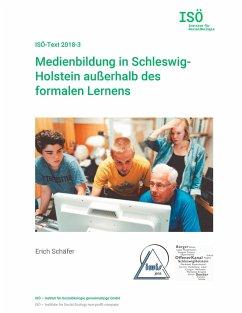 Medienbildung in Schleswig-Holstein außerhalb des formalen Lernens