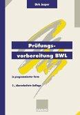 Prüfungsvorbereitung BWL (eBook, PDF)