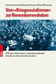 Vom »Kriegssozialismus« zur Novemberrevolution