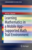 Learning Mathematics in a Mobile App-Supported Math Trail Environment (eBook, PDF)