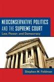 Neoconservative Politics and the Supreme Court (eBook, PDF)