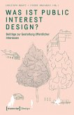 Was ist Public Interest Design? (eBook, PDF)