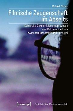 Filmische Zeugenschaft im Abseits (eBook, PDF) - Stock, Robert