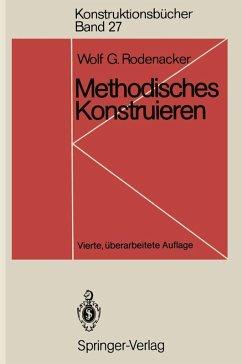 Methodisches Konstruieren (eBook, PDF) - Rodenacker, Wolf G.