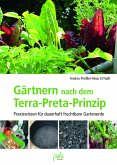 Gärtnern nach dem Terra-Preta Prinzip (eBook, PDF)