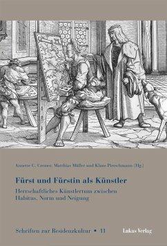 Fürst und Fürstin als Künstler (eBook, PDF)