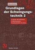 Grundlagen der Schwingungstechnik 2 (eBook, PDF)