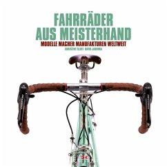 Fahrräder aus Meisterhand (eBook, PDF) - Elliott, Christine; Jablonka, David