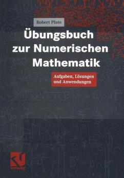 Übungsbuch zur Numerischen Mathematik (eBook, PDF) - Plato, Robert