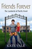 Friends Forever (The Lamberts of Pacific Knoll, #3) (eBook, ePUB)