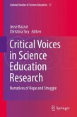 Critical Voices in Science Education Research