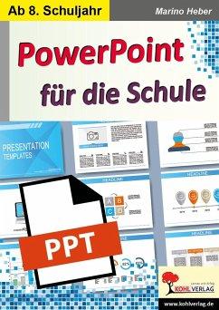 PowerPoint für die Schule - Heber, Marino