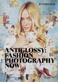 Anti Glossy: Fashion Photography Now