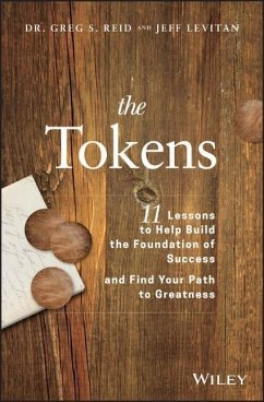 The Tokens: 11 Lessons to Help Build the Foundation of Success and Find Your Path to Greatness - Reid, Greg S.; Levitan, Jeff