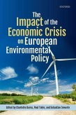 The Impact of the Economic Crisis on European Environmental Policy