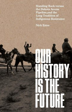 Our History Is the Future - Estes, Nic