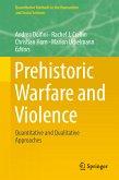 Prehistoric Warfare and Violence (eBook, PDF)