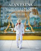Alan Faena: Alchemy and Creative Collaboration