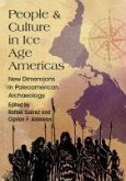 People and Culture in Ice Age Americas: New Dimensions in Paleoamerican Archaeology