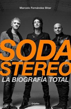 Soda Stereo / Soda Stereo: The Band