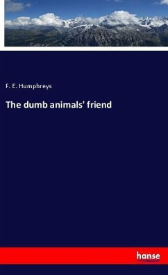 The dumb animals' friend