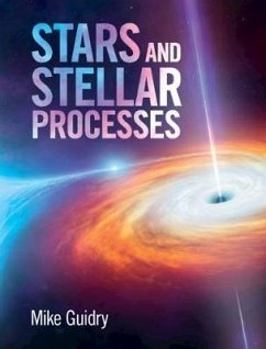 Stars and Stellar Processes - Guidry, Mike