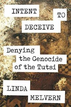 Intent to Deceive - Melvern, Linda