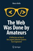The Web Was Done by Amateurs (eBook, PDF)