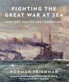 Fighting the Great War at Sea (eBook, PDF)