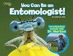 You Can Be an Entomologist: Investigating Insects with Dr. Martins
