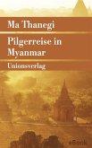 Pilgerreise in Myanmar (eBook, ePUB)