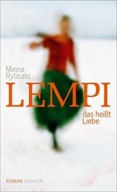 Lempi, das heißt Liebe (eBook, ePUB) - Rytisalo, Minna