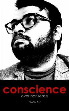 Conscience over Nonsense (eBook, ePUB) - Naskar, Abhijit