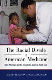The Racial Divide in American Medicine (eBook, ePUB)