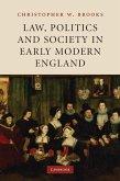Law, Politics and Society in Early Modern England (eBook, ePUB)