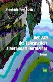 Der Fall des Außenseiters Albert Adam Dornfelder