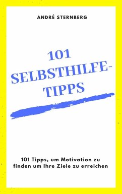 101 Selbsthilfe-Tipps (eBook, ePUB) - Sternberg, Andre