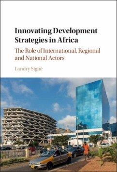 Innovating Development Strategies in Africa (eBook, PDF) - Signe, Landry