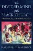 Divided Mind of the Black Church (eBook, PDF)