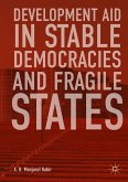 Development Aid in Stable Democracies and Fragile States (eBook, PDF)
