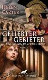 Geliebter Gebieter - Eine Sklavin im Zeichen Roms   Erotischer Roman (eBook, ePUB)